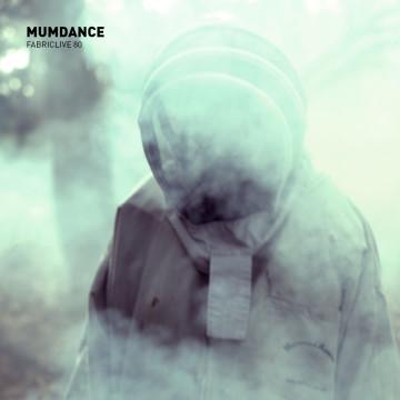 Mumdance Mixes FABRICLIVE 80