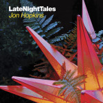 Late Night Tales Jon Hopkins - Artwork