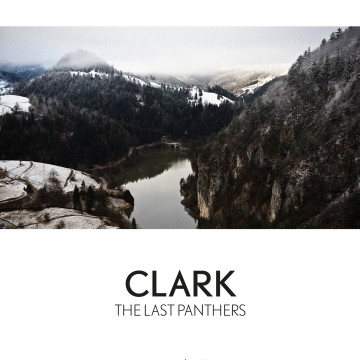 Clark 'The Last Panthers' Score Set For Release By Warp
