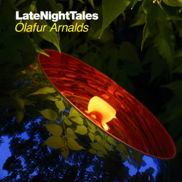 Ólafur Arnalds Directs The New Late Night Tales