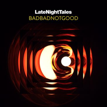 BadBadNotGood Set To Release Late Night Tales