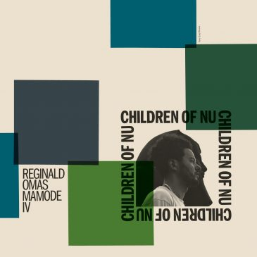 Reginald Omas Mamode IV announces new LP 'Children of Nu'