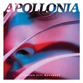 Garden City Movement Announce Debut Album 'Apollonia'